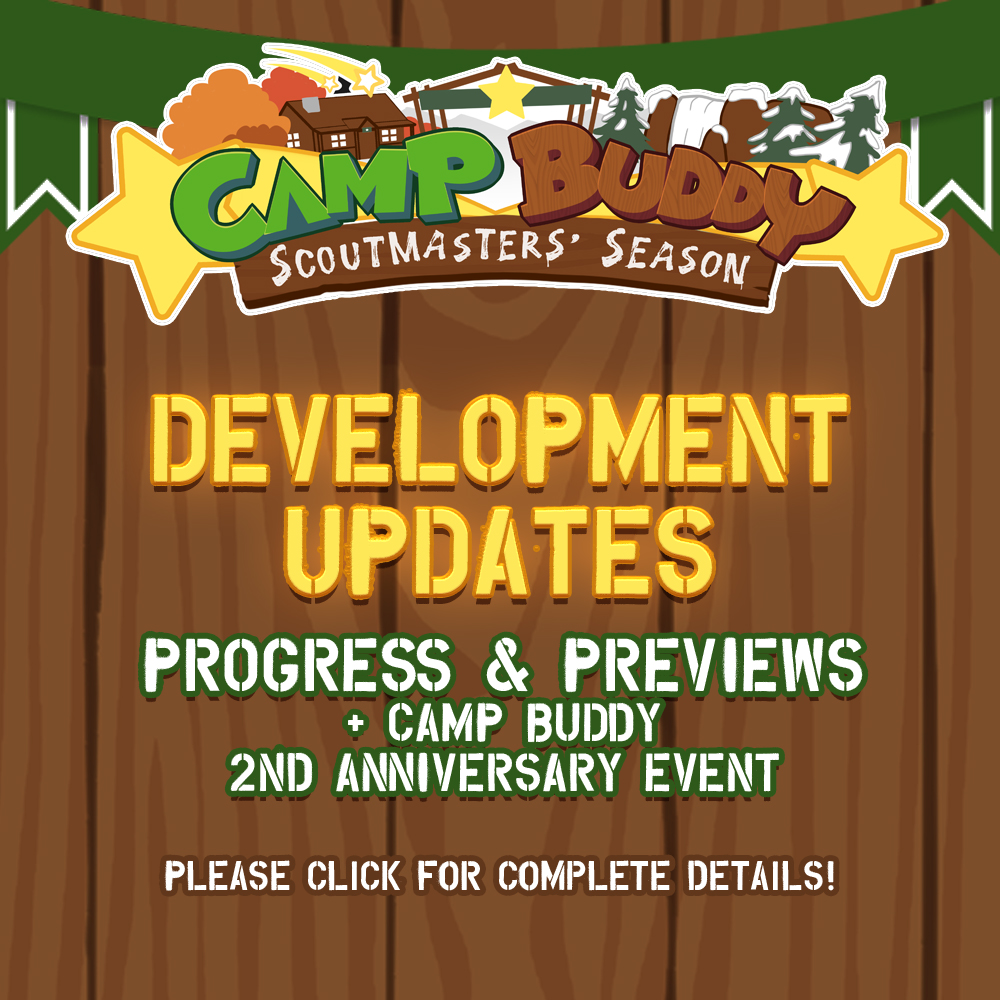 Camp Buddy: Scoutmaster's Season Development Update + Camp Buddy 2nd Anniversary Event