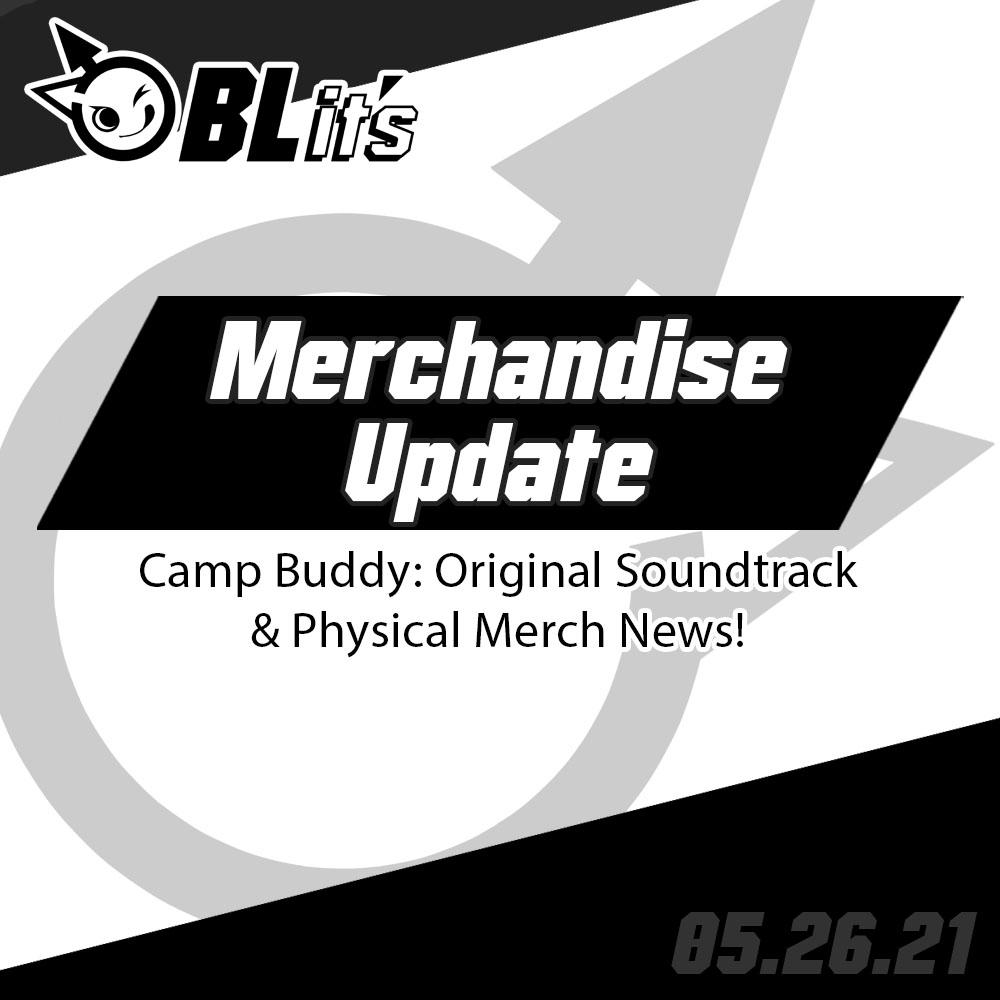 Camp Buddy: Original Soundtrack & Physical Merch Update!