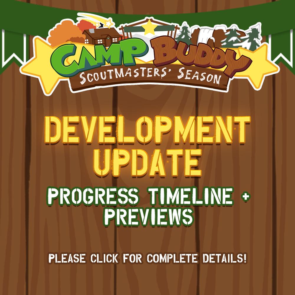Camp Buddy: Scoutmasters Season Development Update